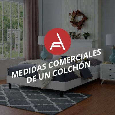 MEDIDAS COMERCIALES DE UN COLCHÓN